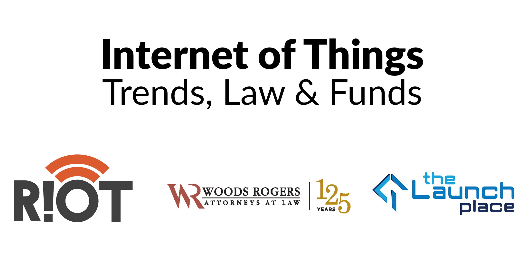 Internet of things event july 10 danville va riot woods rogers the launch place